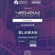 Soirée Aftershow: Warehouse Alternative - Madness