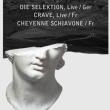 Concert DIE SELEKTION + CRAVE + CHEYENNE SCHIAVONE