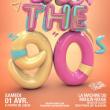 Soirée We Are The 90's #90 >> Anniversaire !!!
