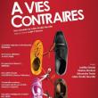 Théâtre A VIES CONTRAIRES