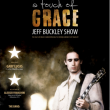 Concert A TOUCH OF GRACE: THE JEFF BUCKLEY'S MUSIC SHOW