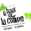 Festival LA HAUT SUR LA COLLINE 2017 - PASS 4 JOURS à SAXON SION @ CHAPITEAU COLLINE DE SION - Billets & Places