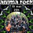 Spectacle ANIMA  ROCK à  @ L'EMULATION - SALLE DE LA GRANDE MAIN - Billets & Places
