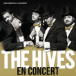 Concert THE HIVES à RAMONVILLE @ LE BIKINI - Billets & Places