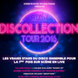 Spectacle DISCOLLECTION TOUR 2016