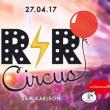 Soirée RnR Circus x Sam Karlson - Opening
