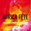 FESTIVAL AFRICA FETE 2015 - PASS 2 JOURS à Marseille @ Espace Julien - Billets & Places
