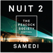 THE PEACOCK SOCIETY FESTIVAL 2017 - NUIT 2