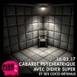 Concert CABARET PSYCHIATRIQUE - DIDIER SUPER et ses coco-détenus