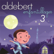 "Concert ALDEBERT ""Enfantillages 3"""