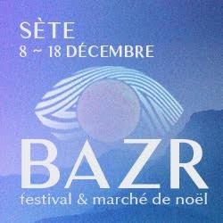 Billets FESTIVAL BAZR 2016
