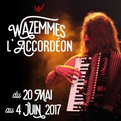 Billets FESTIVAL WAZEMMES L'ACCORDEON 2017