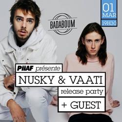 Billets Piiaf présente : Nusky & Vaati + Guest