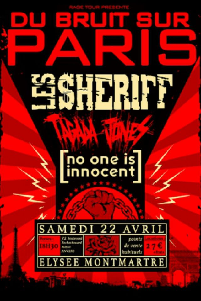 Concert DU BRUIT SUR PARIS: LES SHERIFF, TAGADA JONES, NO ONE IS INNOCENT @ ELYSEE MONTMARTRE - Billets & Places