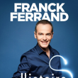 Théâtre FRANCK FERRAND ''HISTOIRES'' à CANNES LA BOCCA @ 05 THEATRE LA LICORNE - Billets & Places
